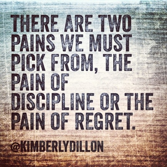 Do you choose the Pain or the Regret?